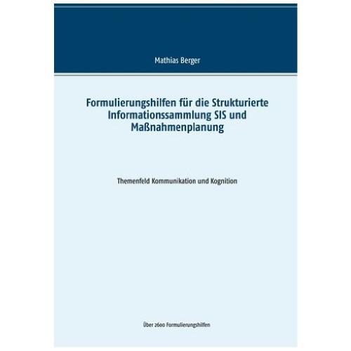 Formulierungshilfen für die SIS und Maßnahmenplanung Themenfeld Kommunikation & Kognition