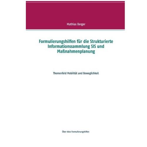 Formulierungshilfen für die SIS und Maßnahmenplanung Themenfeld Mobilität und Beweglichkeit