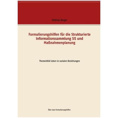 Formulierungshilfen für die SIS und Maßnahmenplanung Themenfeld Leben in sozialen Beziehungen