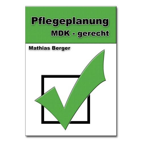 Buch: Pflegeplanung MDK - gerecht