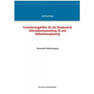 Formulierungshilfen für die SIS und Maßnahmenplanung Themenfeld Selbstversorgung